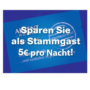 Werden Sie Stammgast und sparen Sie 5€ auf den tagesaktuellen Preis!